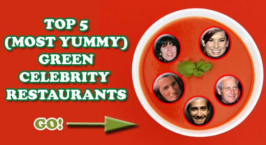 green celebrity restaurants