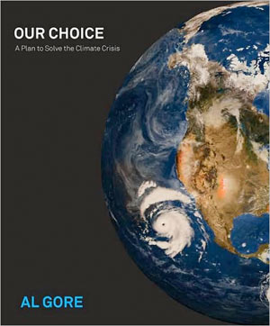 our choice, al gore, climate change