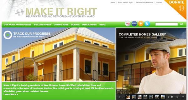 Brad pitt 39 s make it right foundation website gets a green for Make it right foundation